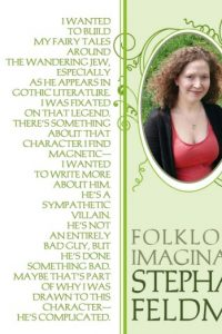 Stephanie Feldman: Folklore & Imagination