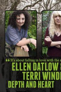 Ellen Datlow & Terri Windling: Depth and Heart (part 2)